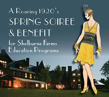 Shelburne Farms Spring Soiree & Benefit