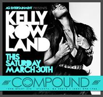 AG Entertainment Presents Kelly Rowland  @ Compound ::...