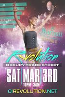 REVOLUTION II | Occupy Trade Street! | 3.3.12 - 10PM |...