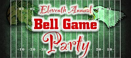 11th Annual BELL GAME PARTY