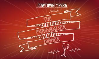 Cowtown Opera Fun(d)raiser
