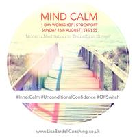 SOLD OUT STOCKPORT Mind CALM Modern Meditation Workshop