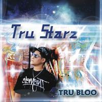 TRU BLOO releases TRU STARZ