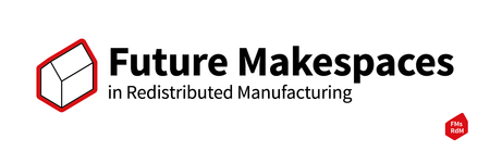 Future Makespaces in Redistributed Manufacturing...