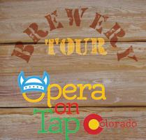 Opera on Tap Brewery Tour - Upslope Brewing Company