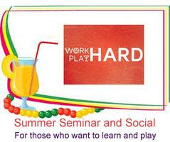 Neil and Gary's Summer seminar and Social