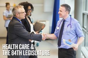 Health Care and the 84th Legislature