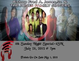 4SNS Presents Bishop Fred Jones & The Jones Family...