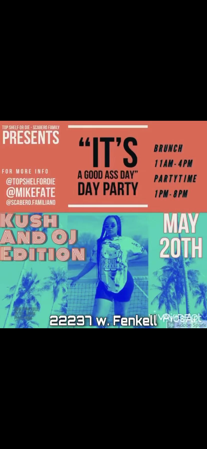 Day Party (KushN'OJ Brunch)