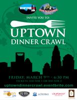 The Uptown Progressive Dinner Crawl...We Are SOLD...