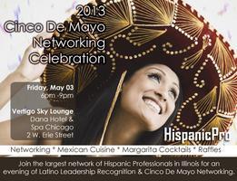 2013 Cinco De Mayo Networking Celebration