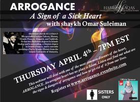 Arrogance - A Sign of a Sick Heart with Omar Suleiman