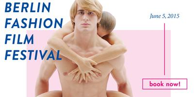 Berlin Fashion Film Festival 2015 - Fashion Film...
