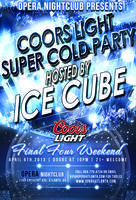 Final Four Coors Light Super Cold Party: Hosted by Ice...