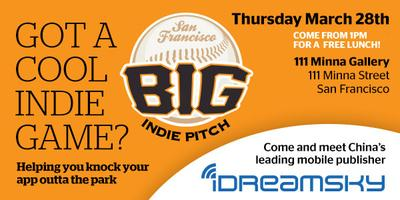 The Big Indie Pitch In association with iDreamSky
