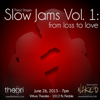 Slow Jams Vol. 1 - From Loss to Love