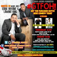 #GTFOH: Get the Furlough Outta Here Comedy Tour!