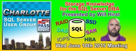 Charlotte SQL Server User Group - Wed June 10th 2015 -...