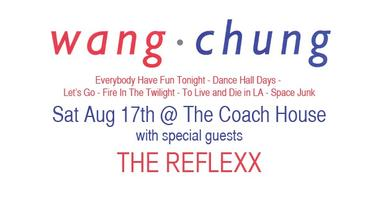 WANG Chung with special guests The Reflexx