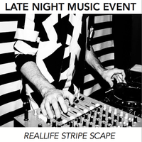 Late Night Patterns In Sound: Reallife Stripe Scape