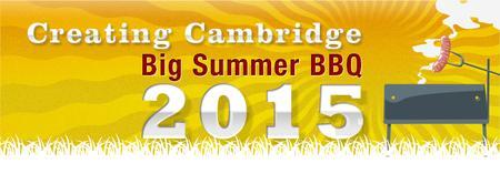 Creating Cambridge BIG Summer BBQ 2015