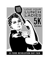 Food Revolution Day Fair & 2nd Annual Love Your Lunch...