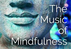 The Music of Mindfulness: An eclectic concert in...
