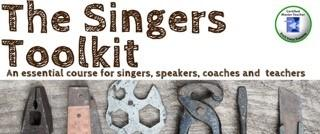 The Singers' Toolkit - An introduction to Estill voice...