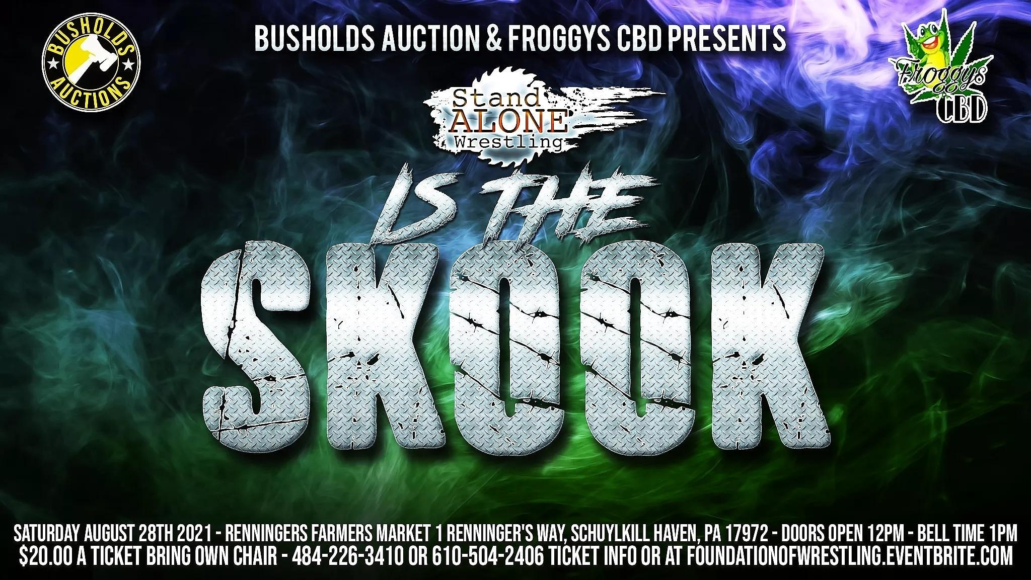 Stand Alone Wrestling: Is The Skook!