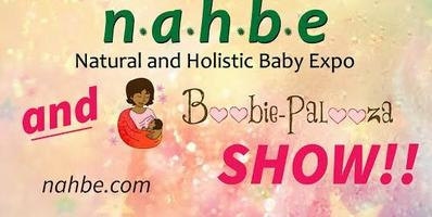 Natural and Holistic Baby Expo and Boobie-Palooza, Aug...