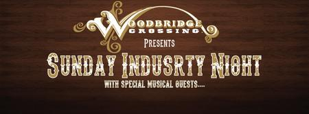 6/21   Sunday Industry Night w/ Special Musical Guest