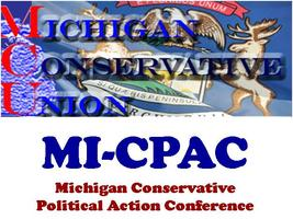 Michigan Conservative Political Action Conference...