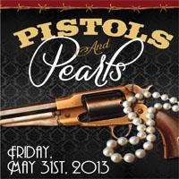 Pistols & Pearls Preservation Party