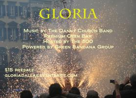 GLORIA | The 500 Preview | Open Bar |