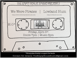 Lowland Hum @ The Empty House Studio with We Were...