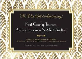Kent County Tourism's 25th Anniversary Luncheon &...
