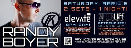 RANDY BOYER @ Elevate / Afterlife - Sat.April 6th (2...