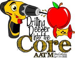 AATM 2013 Fall Conference: Drilling Deeper Into the...