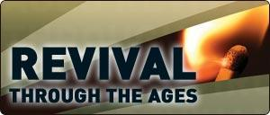 Revival Through The Ages