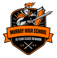 MURRAY HIGH SCHOOL CLASS OF 2003 10 YEAR REUNION