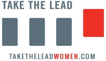 Live. Love. Lead: Take The Lead Virtual Happy Hour...