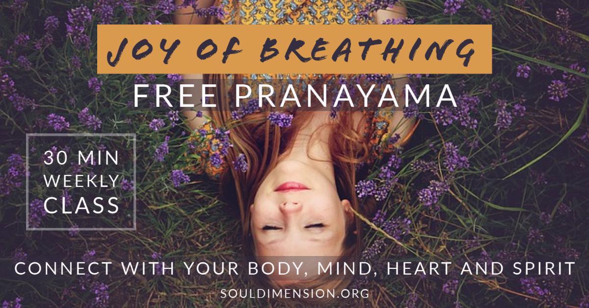 Pranayama ? Joy of Breathing