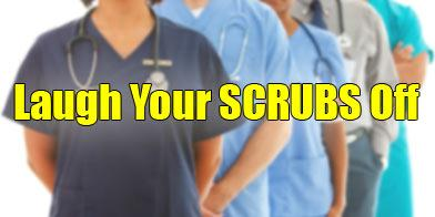 LAUGH YOUR SCRUBS OFFCOMIX & DJ PARTY*********