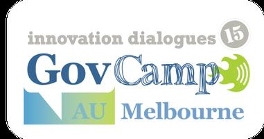 GovCampAU Innovation Dialogues: Melbourne