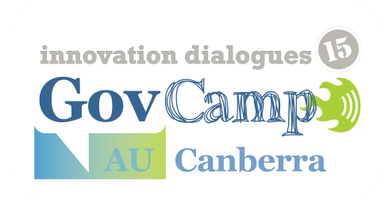 GovCampAU Innovation Dialogues: Canberra