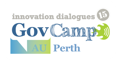 GovCampAU Innovation Dialogues: Perth