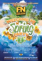 FN Friday Nights Havana presents welcome to spring part...