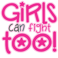 Girls Can Fight Too! (Series)