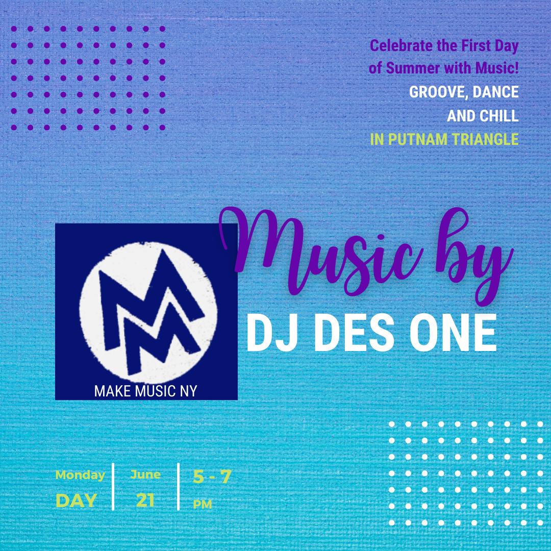 MAKE MUSIC NEW YORK: DJ DES ONE