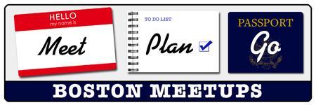 July Meetup: Meet, Plan, Go! - Boston